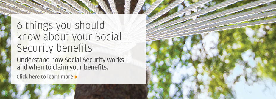 6 things you should know about social security